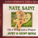 Nate Saint: On a Wing and a Prayer Audio CD