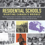 Residential Schools: Righting Canada's Wrongs Softcover