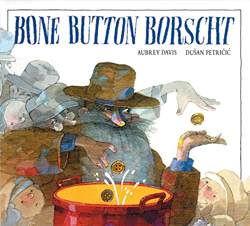 Bone Button Borscht